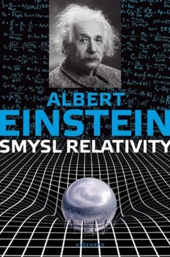 Význam teorie relativity - Einstein Albert