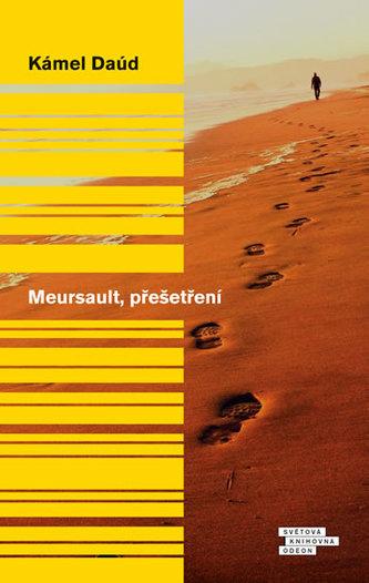 Meursault, přešetření - Daúd Kámel