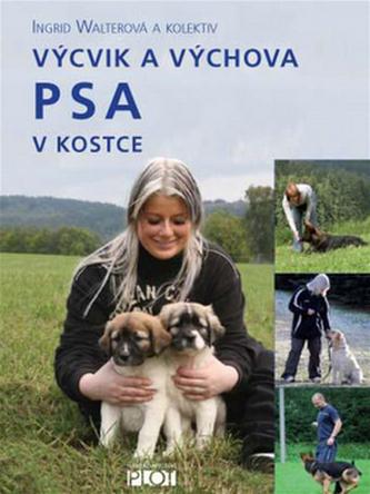 Výcvik a výchova psa v kostce - Walterová, Ingrid