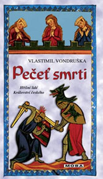 Pečeť smrti - Vlastimil Vondruška