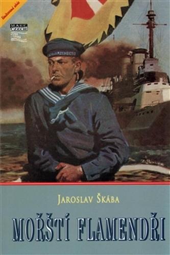 Mořští flamendři - Škába, Jaroslav