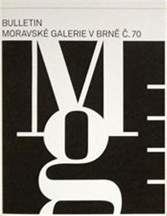 Bulletin Moravské galerie v Brně č.70 - Lada Hubatová-Vacková