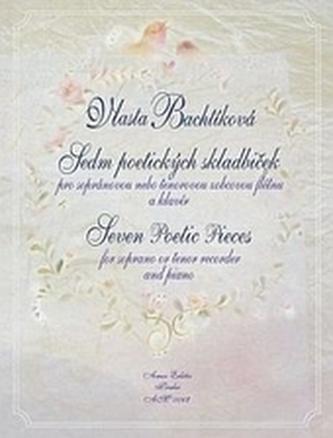 Sedm poetických skladbiček - Bachtíková, Vlasta