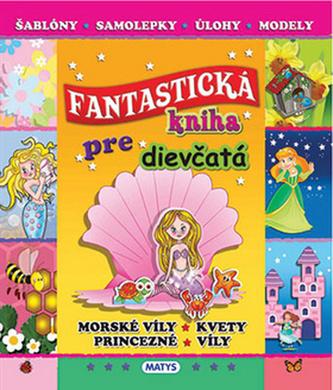 Fantastická kniha pre dievčatá
