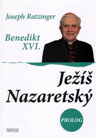 Ježíš Nazaretský III. - Joseph Ratzinger