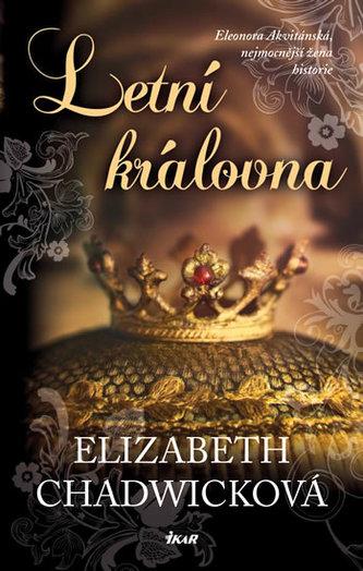 Letní královna - Chadwicková Elizabeth