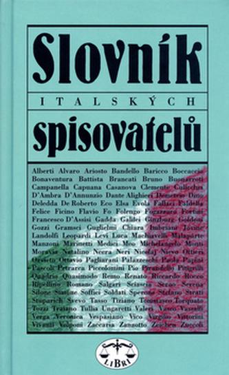Slovník italských spisovatelů - Jiří Pelán a kol.