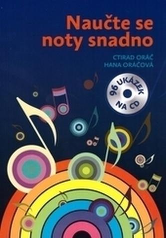 Naučte se noty snadno + CD - Orač, Ctirad; Oráčová, Hana