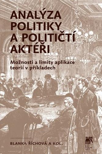 Analýza politiky a političtí aktéři - Říchová, Blanka