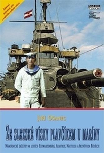 Ze slezské vísky plavčíkem u maríny - s podpisem autorů - Ošanec, Jiří; Ošanec, František