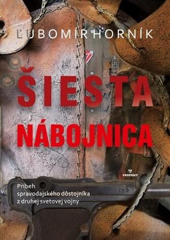Šiesta nábojnica - Horník, Ľubomír