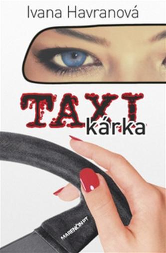 Taxikárka - Ivana Havranová