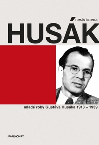 Husák Mladé roky Gustáva Husáka 1913 - 1939