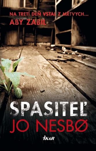 Spasiteľ - Nesbo Jo
