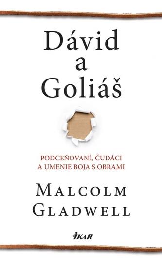 Dávid a Goliáš - Gladwell Malcolm