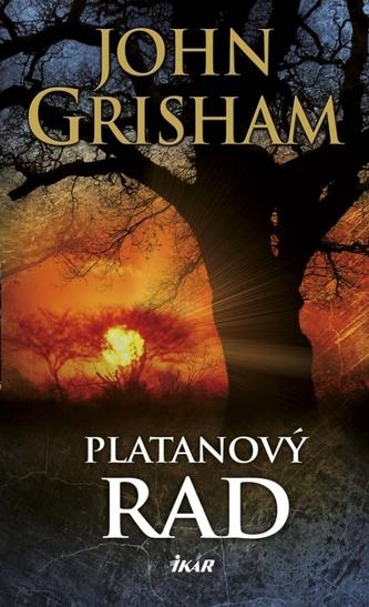 Platanový rad - Grisham John