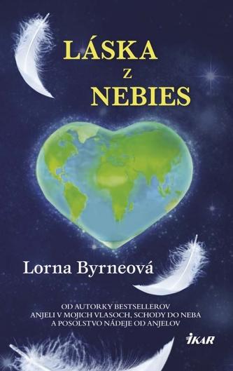 Láska z nebies - Byrneová Lorna