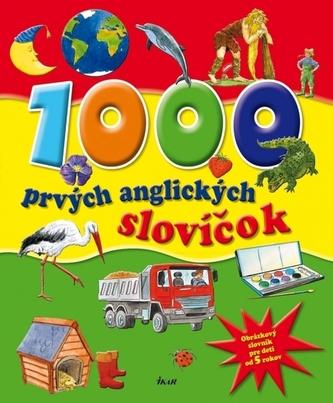 1000 prvých anglických slovíčok, 2.vydanie - kolektiv