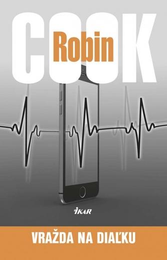 Vražda na diaľku - Cook Robin
