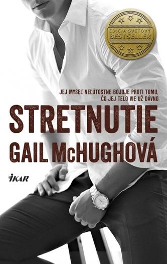 Stretnutie - McHughová Gail