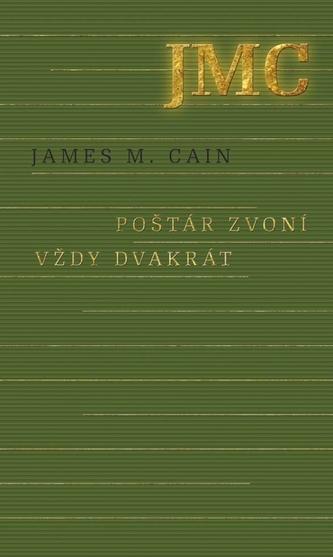 Poštár zvoní vždy dvakrát - Cain James M.