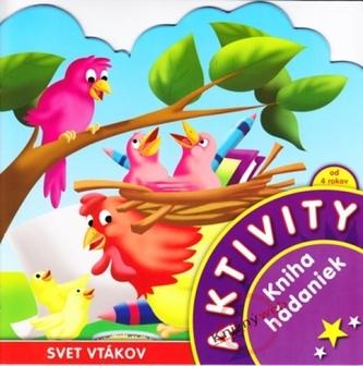 Aktivity-Svet vtákov-kniha hádaniek