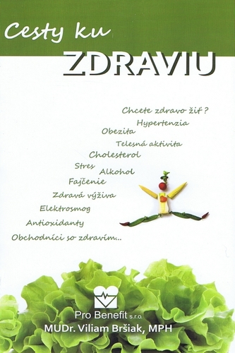 Cesty ku zdraviu - Bršiak Viliam