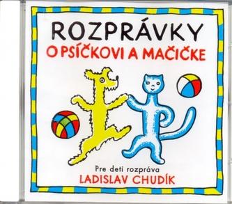 CD - Rozprávky o Psíčkovi a Mačičke - autor neuvedený