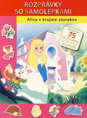 Alica v krajine zázrakov - Rozprávky so samolepkami - Gool Van