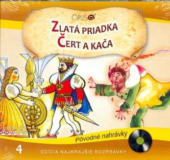 CD-Najkrajšie rozprávky 4-Zlatá priadka, Čert a Kača - autor neuvedený