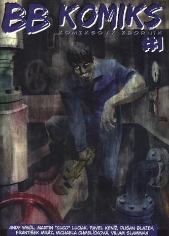 BB Komiks - Komiksový zborník # 1 - kolektiv