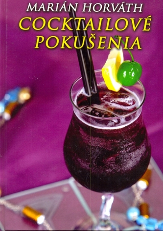 Cocktailové pokušenia - Horváth Marián