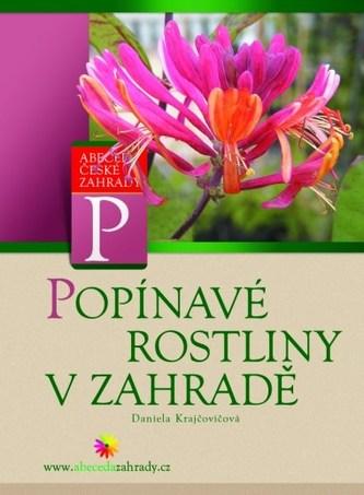 Popínavé rostliny v zahradě - Dana Krajčovičová