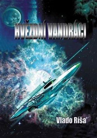Hvězdní vandráci - Vlado Ríša