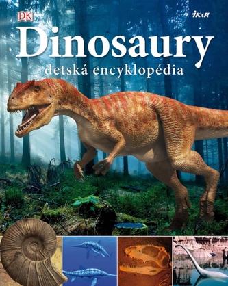 Dinosaury - detská encyklopédia - kolektiv