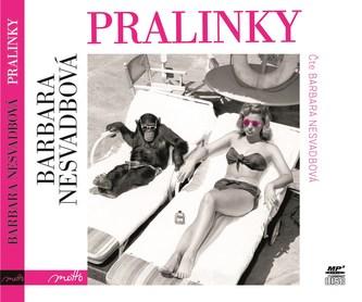 Pralinky - audiokniha - Barbara Nesvadbová