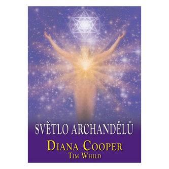 Světlo archandělů - Cooper, Diana; Whild, Tim