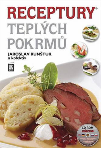 Receptury teplých pokrmů + CD - 7. vydání - Runštuk a kolektiv Jaroslav