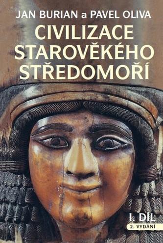 Civilizace starověkého Středomoří I, II 2. vydání - Burian, Jan; Oliva, Pavel