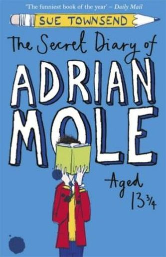 The Secret Diary of Adrian Mole Aged 13a3/4 - Townsendová Sue