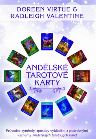 Andělské tarotové karty - Virtue, Doreen; Valentine, Radleigh