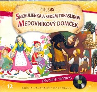 CD-Najkrajšie rozprávky 12-Snehulienka a sedem trpaslíkov, Medovníkový domček - autor neuvedený