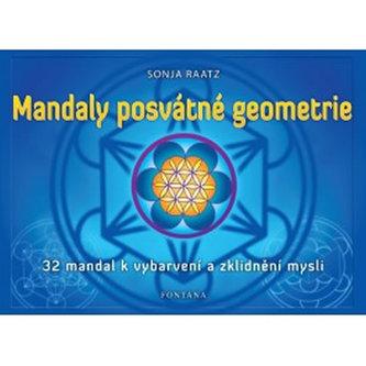 Mandaly posvátné geometrie - Sonja Raatz