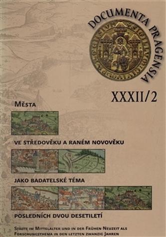 Documenta Pragensia 32/2 - kol.
