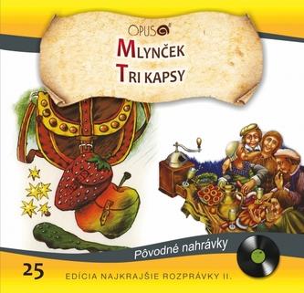 CD-Najkrajšie rozprávky 25- Mlynček / Tri kapsy - kolektiv