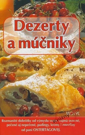 Dezerty a múčniky