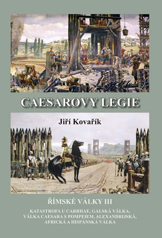 Caesarovy legie - Jiří Kovařík