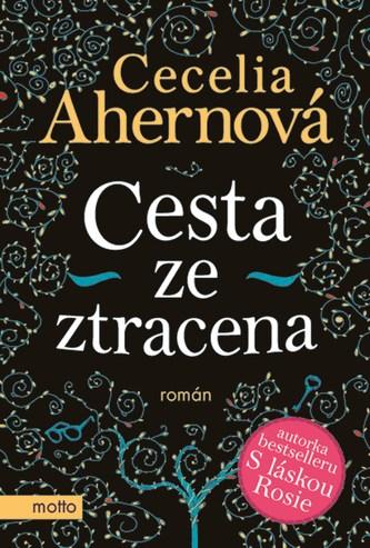 Cesta ze ztracena - Cecelia Ahernová
