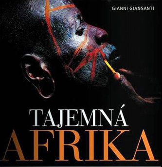 Tajemná Afrika - Gianni Giansanti