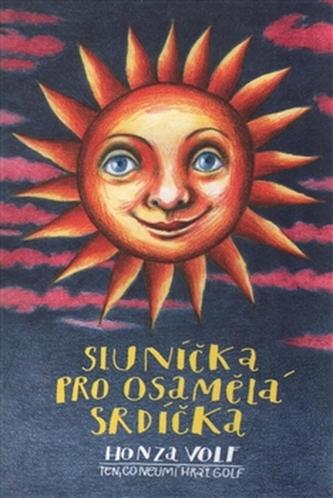 Sluníčka pro osamělá srdíčka - Honza Volf